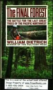 THE FINAL FOREST by William Dietrich