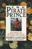 THE PIRATE PRINCE by Barry Clifford