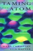 TAMING THE ATOM