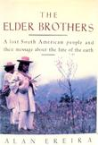 THE ELDER BROTHERS by Alan Ereira