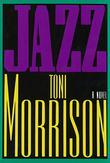 JAZZ by Toni Morrison