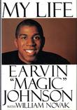 MY LIFE by Earvin 'Magic' Johnson