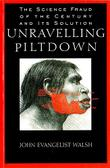 UNRAVELING PILTDOWN