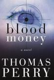 BLOOD MONEY by Thomas Perry