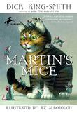 MARTIN'S MICE by Jez Alborough
