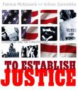 TO ESTABLISH JUSTICE by Patricia C. McKissack