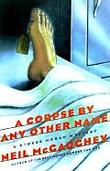 A CORPSE BY ANY OTHER NAME
