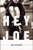 HEY, JOE