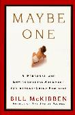 MAYBE ONE by Bill McKibben
