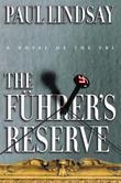 THE FUHRER'S RESERVE