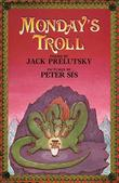 MONDAY'S TROLL by Jack Prelutsky