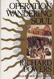 OPERATION WANDERING SOUL by Richard Powers