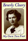 MY OWN TWO FEET by Beverly Cleary