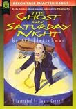 THE GHOST ON SATURDAY NIGHT by Laura Cornell