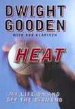 HEAT by Dwight Gooden