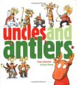 UNCLES AND ANTLERS by Lisa Wheeler