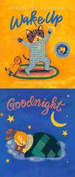 WAKE UP AND GOODNIGHT by Charlotte Zolotow