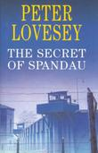 THE SECRET OF SPANDAU by Peter Lovesey