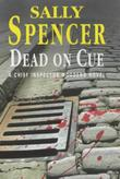 DEAD ON CUE by Sally Spencer