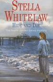 HIDE AND DIE by Stella Whitelaw