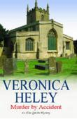MURDER BY ACCIDENT by Veronica Heley