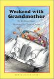 WEEKEND WITH GRANDMOTHER by Wolfram Hänel