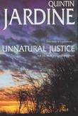 UNNATURAL JUSTICE by Quintin Jardine