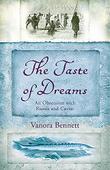 THE TASTE OF DREAMS