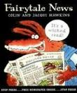 FAIRYTALE NEWS by Colin Hawkins