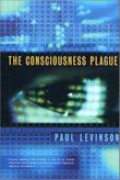 THE CONSCIOUSNESS PLAGUE