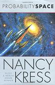 PROBABILITY SPACE by Nancy Kress