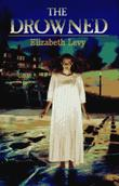 THE DROWNED by Elizabeth Levy