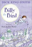 BILLY THE BIRD by Dick King-Smith