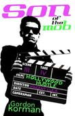 SON OF THE MOB: HOLLYWOOD HUSTLE by Gordon Korman