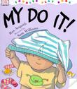 MY DO IT! by Ros Asquith
