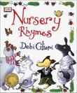 THE DORLING KINDERSLEY BOOK OF NURSERY RHYMES by Debi Gliori