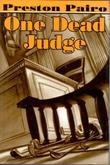 ONE DEAD JUDGE