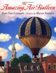 THE AMAZING AIR BALLOON by Jean Van Leeuwen