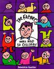 THE FATHER WHO HAD TEN CHILDREN