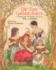 THE FOUR GALLANT SISTERS by Eric A. Kimmel