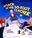 ATTACK OF THE FIFTY-FOOT TEACHER