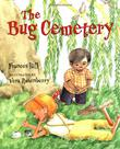 THE BUG CEMETERY by Frances Hill