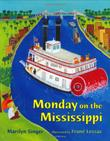 MONDAY ON THE MISSISSIPPI by Marilyn Singer
