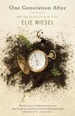 ONE GENERATION AFTER by Elie Wiesel