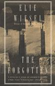 THE FORGOTTEN by Elie Wiesel
