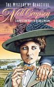 THE MYSTERY OF BEAUTIFUL NELL CROPSEY by Bland Simpson