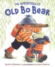 THE ADVENTURES OF OLD BO BEAR by Alice Schertle