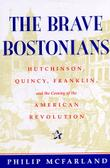 THE BRAVE BOSTONIANS