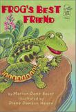 FROG'S BEST FRIEND by Marion Dane Bauer