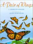 A PAIR OF WINGS by Marilyn Singer